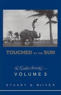 Touched by the Sun by Stuart B McIver