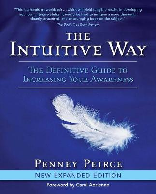 The Intuitive Way by Penney Peirce