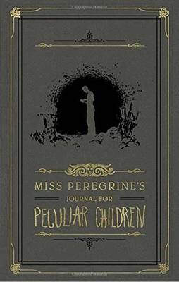 Miss Peregrine's Journal For Peculiar Children book