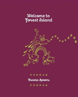 Welcome To Forest Island book