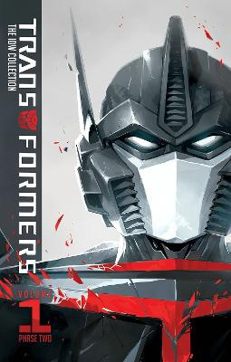 Transformers Idw Collection Phase Two Volume 1 book