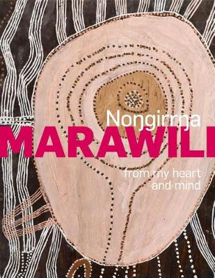 Nongirrna Marawili: from my heart and mind book