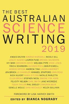 The Best Australian Science Writing 2019 by Bianca Nogrady