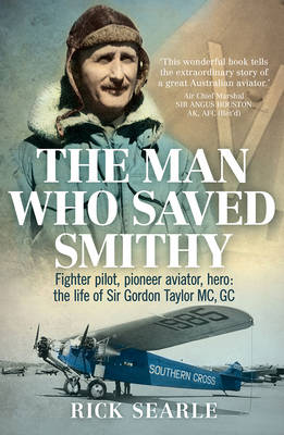The Man Who Saved Smithy by Rick Searle