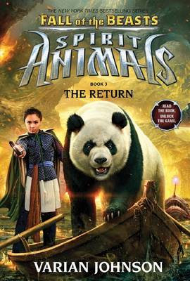 Spirit Animals Fall of the Beasts #3: The Return by Varian Johnson