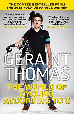 World of Cycling According to G by Geraint Thomas