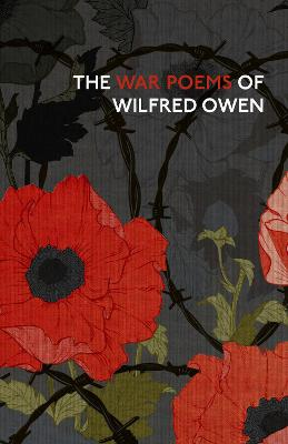 The War Poems Of Wilfred Owen book