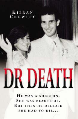 Dr Death by Kieran Crowley