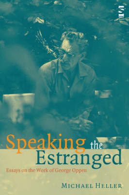 Speaking the Estranged by Michael Heller