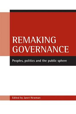 Remaking governance by Janet Newman