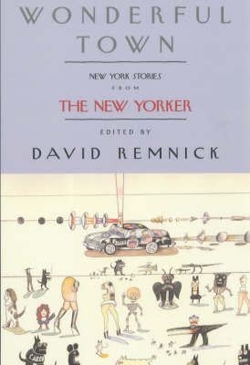 NEW YORKER WONDERFUL TOWN by David Remnick
