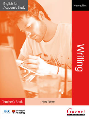 English for Academic Study: Writing Teacher's Book - Edition2 by Anne Pallant