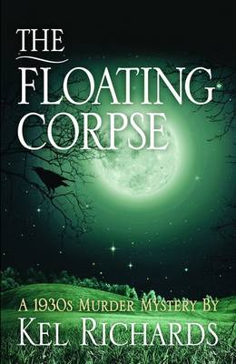 Floating Corpse by Kel Richards