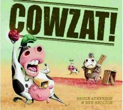 Cowzat! by Bruce Atherton