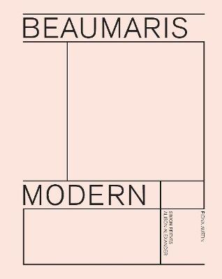 Beaumaris  Modern: Modernist Homes in Beaumaris by Fiona Austin