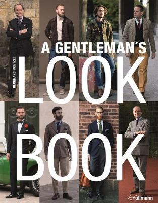 Gentleman's Look Book: For Men with a Sense of Style book