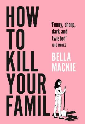 How to Kill Your Family book