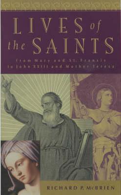 Lives of the Saints by Richard P. McBrien