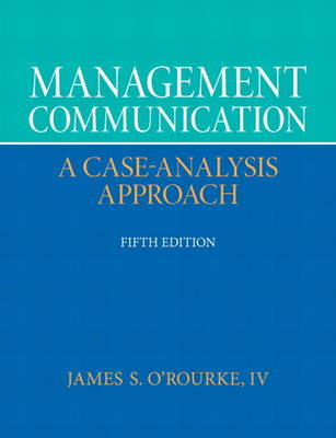 Management Communication by James S. O'Rourke