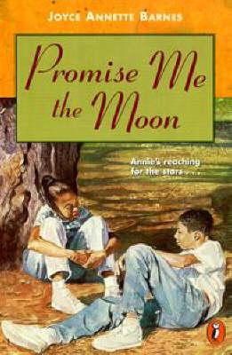 Promise ME the Moon by Joyce Barnes