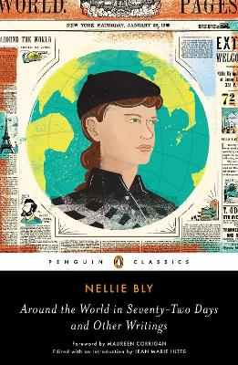 Around the World in Seventy-Two Days by Nellie Bly