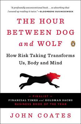 Hour Between Dog and Wolf by Professor John Coates