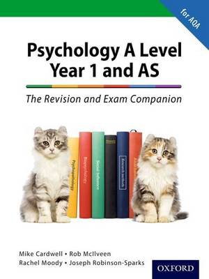 Complete Companions: A Level Year 1 and AS Psychology: The Revision and Exam Companion for AQA book