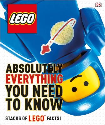 LEGO Absolutely Everything You Need to Know by DK