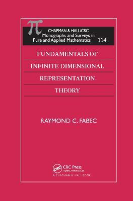 Fundamentals of Infinite Dimensional Representation Theory book