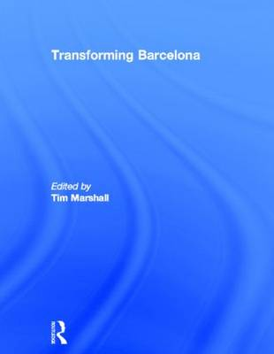 Transforming Barcelona by Tim Marshall