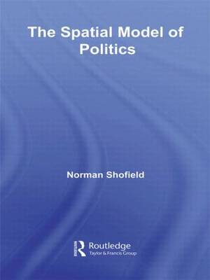 The Spatial Model of Politics by Norman Schofield
