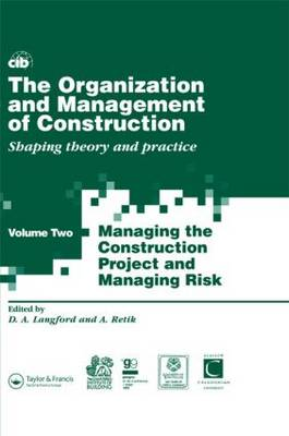 The Organization and Management of Construction  v. 2 by David Langford