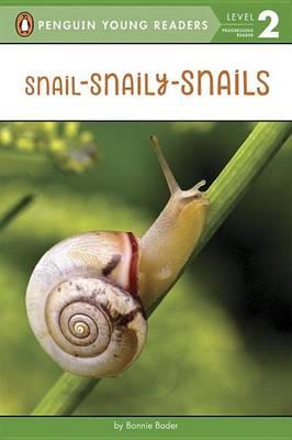 Snail-Snaily-Snails book