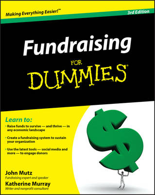 Fundraising for Dummies, 3rd Edition by John Mutz