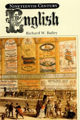Nineteenth-Century English by Richard Bailey