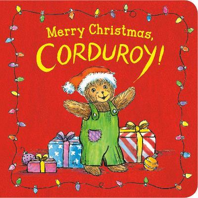 Merry Christmas, Corduroy! by Don Freeman