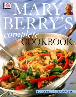 Mary Berry's Complete Cookbook by Mary Berry