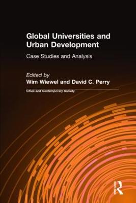 Global Universities and Urban Development by Wim Wiewel
