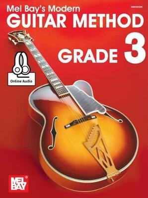 Modern Guitar Method Grade 3 by Mel Bay