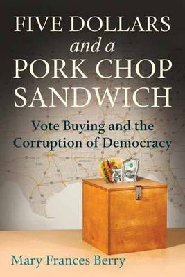 Five Dollars and a Pork Chop Sandwich by Mary Framces Berry