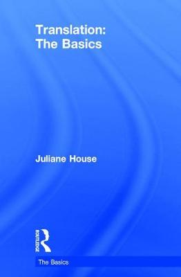 Translation: The Basics by Juliane House