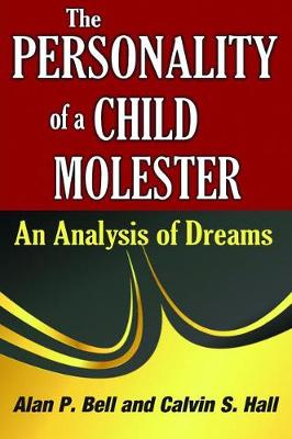 The Personality of a Child Molester by Calvin Hall