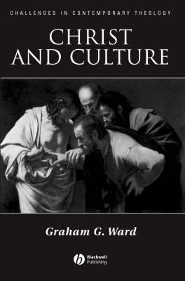 Christ and Culture by Graham Ward