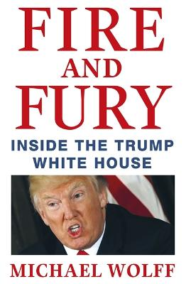 Fire and Fury by Michael Wolff
