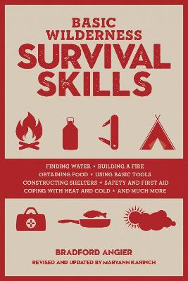 Basic Wilderness Survival Skills, Revised and Updated by Bradford Angier