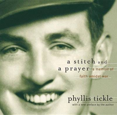 A Stitch and a Prayer by Phyllis Tickle