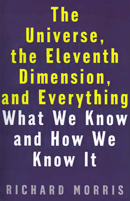 Universe, the Eleventh Dimension, and Everything book