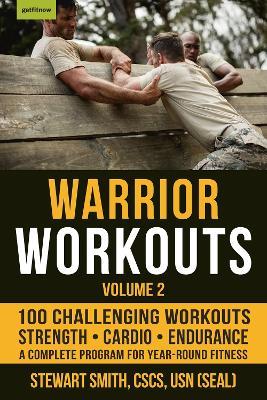 Warrior Workouts Volume 2 by Stewart Smith