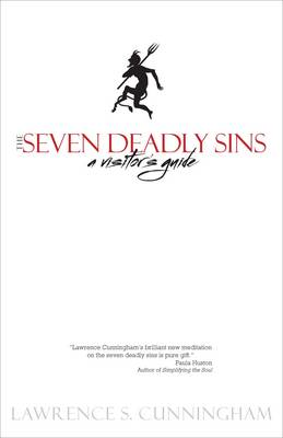 Seven Deadly Sins by Lawrence S. Cunningham