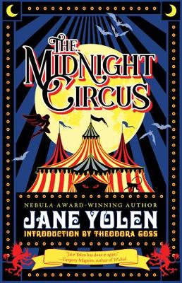 The Midnight Circus by Jane Yolen